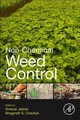 Non-Chemical Weed Control - ISBN: 9780128098813
