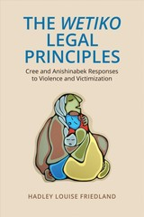 Wetiko Legal Principles - Friedland, Hadley - ISBN: 9781487522025