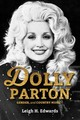 Dolly Parton, Gender, And Country Music - Edwards, Leigh H. - ISBN: 9780253031556