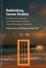 Rethinking Career Studies - Gunz, Hugh/ Mayrhofer, Wolfgang - ISBN: 9781107057470