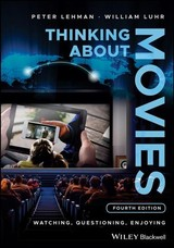 Thinking About Movies - Lehman, Peter; Luhr, William - ISBN: 9781118315446
