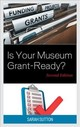 Is Your Museum Grant-ready? - Sutton, Sarah - ISBN: 9781442273108