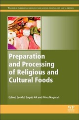 Woodhead Publishing Series in Food Science, Technology and Nutrition, Preparation and Processing of Religious and Cultural Foods - ISBN: 9780081018927