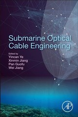 Submarine Optical Cable Engineering - ISBN: 9780128134757