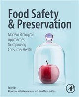 Food Safety and Preservation - ISBN: 9780128149560