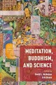 Meditation, Buddhism, And Science - McMahan, David L. (EDT)/ Braun, Erik (EDT) - ISBN: 9780190495794