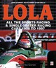 Lola - All The Sports Racing Cars 1978-1997 - Illoinen, Esa; Starkey, John - ISBN: 9781787112582