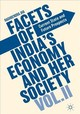 Facets Of India's Economy And Her Society - Jha, Raghbendra - ISBN: 9781349953417