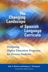 Changing Landscape Of Spanish Language Curricula - Brown, Alan V.; Thompson, Gregory L. - ISBN: 9781626165731