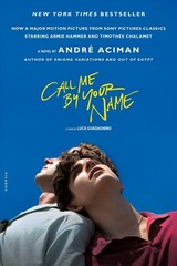 Call Me By Your Name - Aciman, Andre - ISBN: 9781250169440
