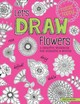 Let's Draw Flowers - Dam, Angelea Van - ISBN: 9781497203679