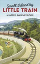 Small Island By Little Train - Arnot, Chris - ISBN: 9780749579265