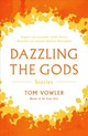 Dazzling The Gods - Vowler, Tom - ISBN: 9781783523993