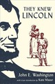 They Knew Lincoln - Washington, John E./ Masur, Kate (INT) - ISBN: 9780190270964