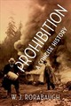 Prohibition: A Concise History - Rorabaugh, W. J. - ISBN: 9780190689933