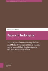 Fatwa in Indonesia - Pradana Boy  Zulian - ISBN: 9789048531622