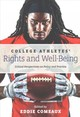 College Athletes' Rights And Well-being - Comeaux, Eddie (EDT) - ISBN: 9781421423852