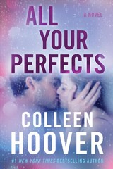 All Your Perfects - Hoover, Colleen - ISBN: 9781501171598