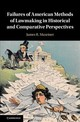 Failures Of American Methods Of Lawmaking In Historical And Comparative Perspectives - Maxeiner, James R./ Howard, Philip K. (FRW) - ISBN: 9781107198159