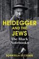 Heidegger And The Jews - Di Cesare, Donatella - ISBN: 9781509503827