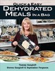 Quick And Easy Dehydrated Meals In A Bag - Gangloff, Tammy; Gangloff, Steven; Ferguson, September - ISBN: 9780811719803