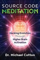 Source Code Meditation - Cotton, Dr. Michael - ISBN: 9781844097470