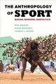Anthropology Of Sport - Carter, Thomas F.; Besnier, Niko; Brownell, Susan - ISBN: 9780520289017