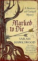 Marked To Die - Hawkswood, Sarah (author) - ISBN: 9780749022501