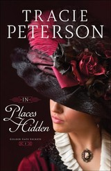 In Places Hidden - Peterson, Tracie - ISBN: 9780764230653