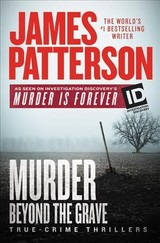 Murder Beyond The Grave - Patterson, James - ISBN: 9781538762080