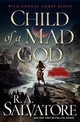 Child Of A Mad God - Salvatore, R. A. - ISBN: 9780765395276
