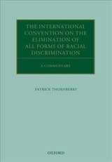 International Convention On The Elimination Of All Forms Of Racial Discrimination - Thornberry, Patrick (emeritus Professor Of International Law, Keele University) - ISBN: 9780198827405