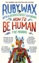 How To Be Human: The Manual - Wax, Ruby - ISBN: 9780241294734