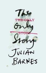 Only Story - Barnes, Julian - ISBN: 9781787330696