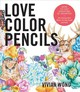 Love Colored Pencils - Wong, Vivian C. (the University Of Virginia Usa) - ISBN: 9781631593758