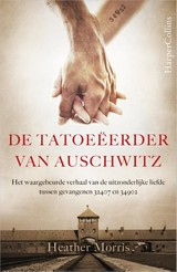 De tatoeëerder van Auschwitz - Heather Morris - ISBN: 9789402700510