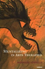 Mentalizing In Arts Therapies - Verfaille, Marianne - ISBN: 9781782201335