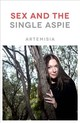 Sex And The Single Aspie - Artemisia - ISBN: 9781785925306