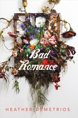 Bad Romance - Demetrios, Heather - ISBN: 9781250158772