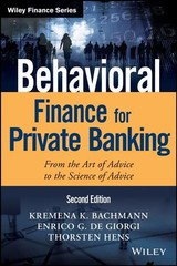 Behavioral Finance For Private Banking - Hens, Thorsten; De Giorgi, Enrico G.; Bachmann, Kremena K. - ISBN: 9781119453703
