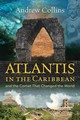 Atlantis In The Caribbean - Collins, Andrew - ISBN: 9781591432654