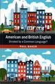 American And British English - Baker, Paul (lancaster University) - ISBN: 9781107460881