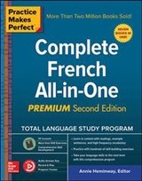 Practice Makes Perfect: Complete French All-in-one, Premium Second Edition - Heminway, Annie - ISBN: 9781260121032