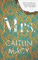 Mrs. - Macy, Caitlin - ISBN: 9780316434157