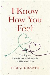 I Know How You Feel - Barth, F. Diane - ISBN: 9780544870277