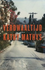 Verdwaaltijd - Kathy Mathys - ISBN: 9789463101448