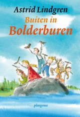Buiten in Bolderburen - Dominique Riaskoff; Astrid Lindgren - ISBN: 9789021677095