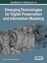 Handbook Of Research On Emerging Technologies For Digital Preservation And Information Modeling - Ippolito, Alfonso (EDT)/ Cigola, Michela (EDT) - ISBN: 9781522506805