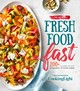 All-new Fresh Food Fast - The Editors Of Cooking Light Magazine - ISBN: 9780848753795