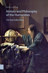 History and Philosophy of the Humanities - Michiel  Leezenberg - ISBN: 9789048539338